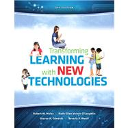 Transforming Learning with New Technologies Plus Video-Enhanced Pearson eText -- Access Card Package