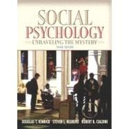 Social Psychology : Unraveling the Mystery (with Study Card)
