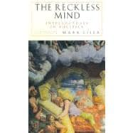 The Reckless Mind