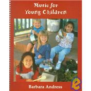 Music for Young Children - Andress
