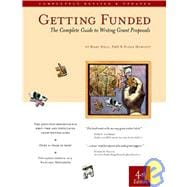 Getting Funded : The Complete Guide to Writing Grant Proposals