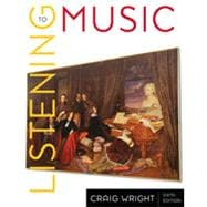 Listening to Music, 6th Edition