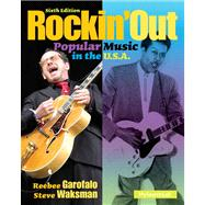 Rockin' Out Popular Music in the U.S.A. Plus MySearchLab with Pearson eText - Access Card Package