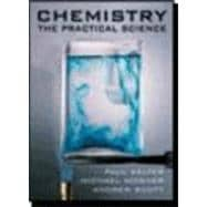 Chemistry : The Practical Science