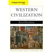 Cengage Advantage Books: Western Civilization Beyond Boundaries, Complete