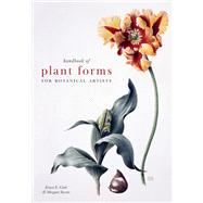 Handbook of Plant Forms for Botanical Artists