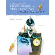 Introduction to Programming Using Visual Basic 2008, An (w/VS2008 DVD)