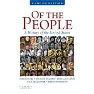 Of the People A Concise History of the United States
