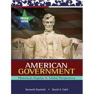 American Government : Historical, Popular, and Global Perspectives