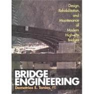 Bridge Engineering : Design, Rehabilitation and Maintenance of Modern Highway Bridges