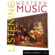 Listening to Western Music, 6th Edition