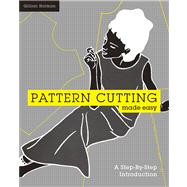 Pattern Cutting Made Easy A Step-by-Step Introduction