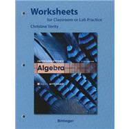 Worksheets for Classroom or Lab Practice for Introductory Algebra