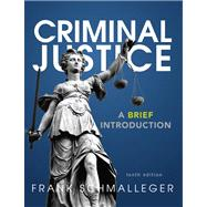 Criminal Justice A Brief Introduction Plus NEW MyCJLab with Pearson eText -- Access Card Package