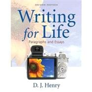 Writing for Life Paragraphs and Essays Plus MyWritingLab with eText -- Access Card Package