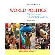 World Politics Trend and Transformation, 2007-2008 Update