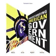 Understanding American Government, 13th Edition