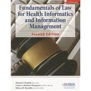 Fundamentals of Law for Health Informatics and Information Management, Revised 2/E