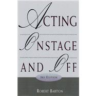 Acting Onstage and Off (with InfoTrac)