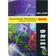 Contemporary Mathematics for Business and Consumers: Brief with CDROM