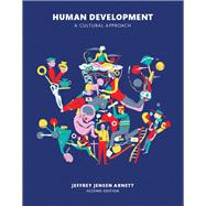 Human Development A Cultural Approach Plus NEW MyPsychLab with Pearson eText -- Access Card Package