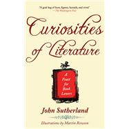 Curiosities of Literature : A Feast for Book Lovers