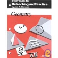 Geometry: Reteaching and Practice, Manual, Study Guide & Answer Key