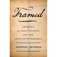 Framed America's 51 Constitutions and the Crisis of Governance