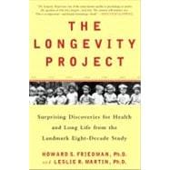 The Longevity Project Surprising Discoveries for Health and Long Life from the Landmark Eight-Decade Study