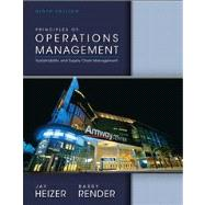 Principles of Operations Management Plus NEW MyOMLab with Pearson eText -- Access Card Package