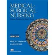 Medical-Surgical Nursing: Critical Thinking in Client Care, Single Volume