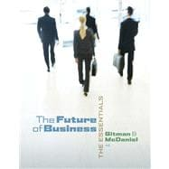 The Future of Business The Essentials (with Building Your Career Booklet)