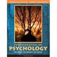 Fundamentals of Psychology : The Brain, the Person, the World (with Study Card)