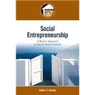 Social Entrepreneurship A Modern Approach to Social Value Creation