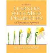 Learners with Mild Disabilities : A Characteristics Approach