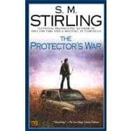 Protector's War : A Novel of the Change
