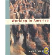 Working in America : Continuity, Conflict, and Change