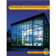 Management Information Systems : Managing Information Technology in the E-Business Enterprise