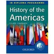 History of the Americas Course Companion IB Diploma Programme