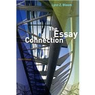 Essay Connection : Readings for Writers