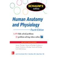 Schaum's Outline of Human Anatomy and Physiology 1,440 Solved Problems + 20 Videos