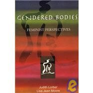 Gendered Bodies Feminist Perspectives