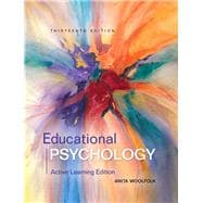 Educational Psychology Active Learning Edition with MyEducationLab with Enhanced Pearson eText, Loose-Leaf Version -- Access Card Package