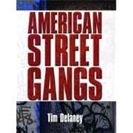 American Street Gangs