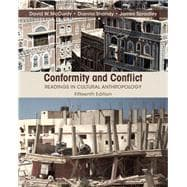 Conformity and Conflict: Readings in Cultural Anthropology, 15/e
