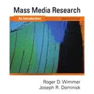 Mass Media Research: An Introduction, 9th Edition