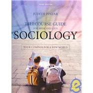 Sociology: Your Compass for a New World, Telecourse Guide