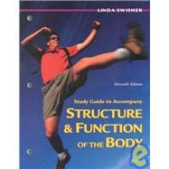 Study Guide to Accompany Structure and Function of the Body