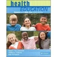 Health Education : Elementary and Middle School Applications