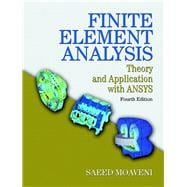 Finite Element Analysis Theory and Application with ANSYS 9780133840803R